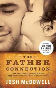 Cover of: The Father Connection | Josh McDowell