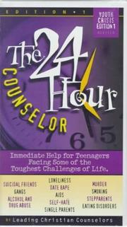 Cover of: The 24-Hour Counselor Youth Crisis | Richard Ross