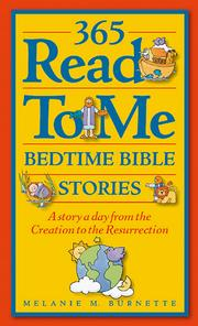 Cover of: 365 Read to Me Bedtime Bible Stories