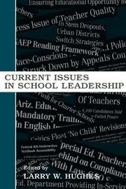 Cover of: Current Issues in School Leadership (Topics in Educational Leadership) (Topics in Educational Leadership) by Larry W. Hughes