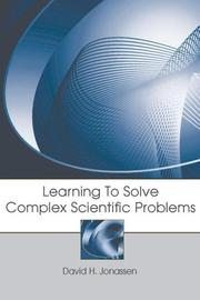 Cover of: Learning to Solve Complex Scientific Problems |