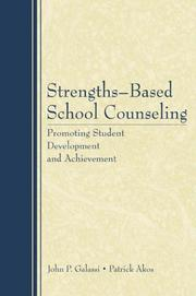 Cover of: Strengths-Based School Counseling: Promoting Student Development and Achievement