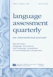 Cover of: Language Assessment and Language Acquisition: A Cross-Linguistics Perspective