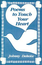 Cover of: Poems to Touch Your Heart by Johnny Dakota