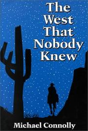 Cover of: The West That Nobody Knew | Connolly, Michael