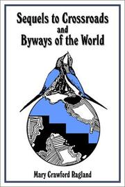 Cover of: Sequels to Crossroads and Byways of the World | Mary C. Ragland