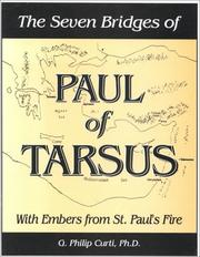 The Seven Bridges of Paul of Tarsus by G. Philip Curti, G. Philip, Ph.D. Curti