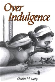 Cover of: Over Indulgence | Charles M. Kemp