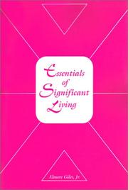 Cover of: Essentials of Significant Living | Elmore, Jr. Giles