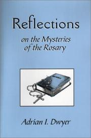Cover of: Reflections on the Mysteries of the Rosary | Adrian I. Dwyer