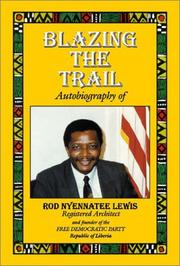 Cover of: Blazing the Trail | Rod Nyennatee Lewis