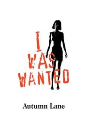 Cover of: I Was Wanted