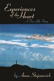 Cover of: Experiences of the Heart | Stojanovich