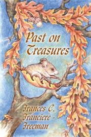 Cover of: Past on Treasures | Franciere-Freeman
