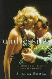 Cover of: Undressing cinema | Stella Bruzzi