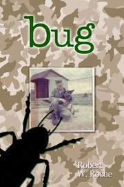 Cover of: Bug | Robert W. Roche