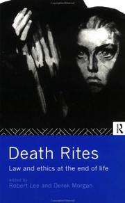 Cover of: Death Rites: Law and Ethics at the End of Life