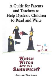 Cover of: A Guide for Parents and Teachers to Help Dyslexic Children to Read and Write | Ans Van Tienhoven