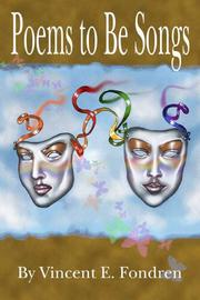 Cover of: Poems to Be Songs | Vincent E. Fondren
