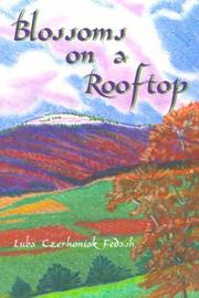 Cover of: Blossoms on a Rooftop | Luba Czerhoniak Fedash