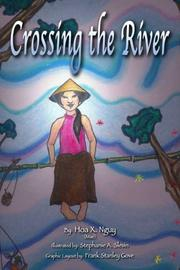 Cover of: Crossing the River | Hoa X. Nguy