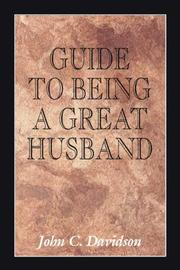 Cover of: Guide to Being a Great Husband | John Davidson