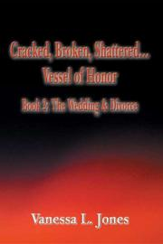 Cover of: Cracked, Broken, Shattered...Vessel of Honor, Book 2