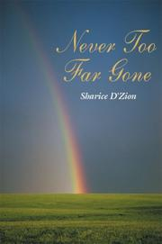 Cover of: Never Too Far Gone | Sharice D