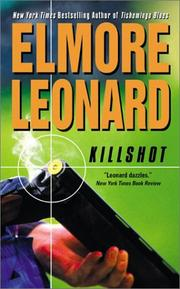 Cover of: Killshot | Elmore Leonard