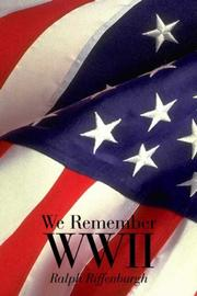Cover of: We Remember WWII | Ralph Riffenburgh
