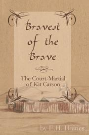 Cover of: Bravest Of The Brave | E. H. Haines