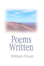 Cover of: Poems Written | William Wyatt