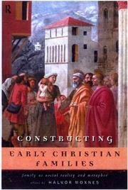 Cover of: Constructing Early Christian Families | Halvor Moxnes