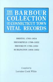 Cover of: The Barbour Collection of Connecticut Town Vital Records [Vol. 4] Bristol,