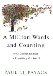 Cover of: A Million Words And Counting | Paul J.J. Payack