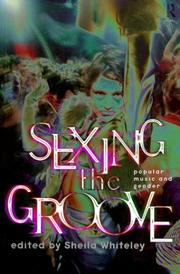 Cover of: Sexing the groove |