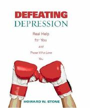 Cover of: Defeating Depression: Real Help for You and Those Who Love You