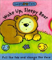 Cover of: Wake Up, Sleepy Bear