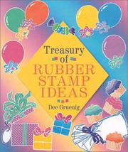 Cover of: Treasury of Rubber Stamp Ideas | Dee Gruenig