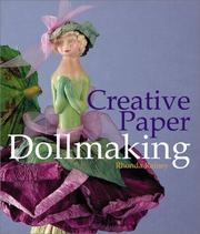 Cover of: Creative Paper Dollmaking | Rhonda Rainey