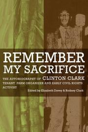 Cover of: Remember my sacrifice | Clinton Clark