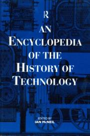 Cover of: An Encyclopedia of the History of Technology