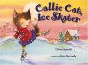 Cover of: Callie Cat, ice skater
