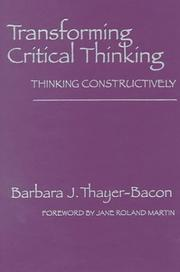 Cover of: Transforming critical thinking
