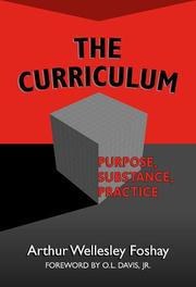 Cover of: The Curriculum | Arthur Wellesley Foshay