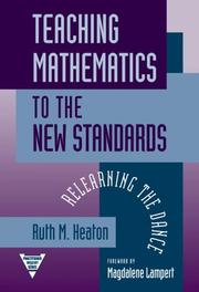 Cover of: Teaching Mathematics to the New Standards | Ruth M. Heaton