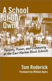 Cover of: A School of Our Own  | Tom Roderick