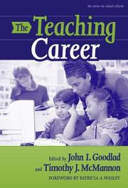 Cover of: The Teaching Career (School Reform, 41) |