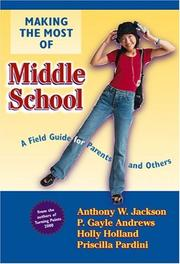 Cover of: Making the Most of Middle School | P. Gayle Andrews