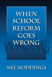 Cover of: When School Reform Goes Wrong (0) (0) | Nel Noddings